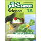 My Pals Are Here! Science International Edition Activity Book 1A