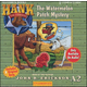Hank the Cowdog Watermelon Patch Mystery CD