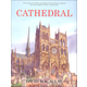 Cathedral: Story of Its Construction (Revised in Full Color)