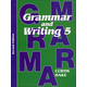 Grammar & Writing 5 Student Textbook 2ED