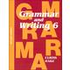 Grammar & Writing 6 Student Textbook 2ED