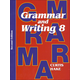 Grammar & Writing 8 Student Textbook 2ED