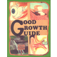 Good Growth Guide Workbook - Grade 4