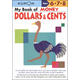 My Book of Money: Dollars & Cents