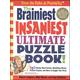 Brainiest, Insaniest Ultimate Puzzle Book!