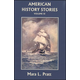 American History Stories Volume 3 National Period