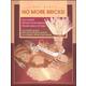 No More Bricks! Successful Whole Grain Bread Made Quick and Easy
