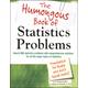 Humongous Book of Statistics Problems