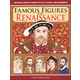 Famous Figures of the Renaissance