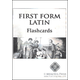 First Form Latin Vocabulary Flashcards 2nd ed.