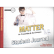 Matter: Its Properties and Its Changes Student Journal