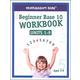 ShillerMath Beginner Base 10 Workbook: Units 1-9