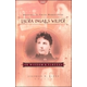 Laura Ingalls Wilder On Wisdom & Virtues - Volume 1