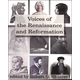 Voices of the Renaissance and Reformation