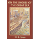 On the Shores of the Great Sea - Book I