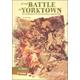 At the Battle of Yorktown: An Interactive Battlefield Adventure (You Choose: American Battles)