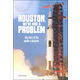Houston, We've Had a Problem: Story of Apollo 13 Disaster (Tangled History)