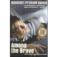 Among the Brave (Book 5)