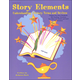 Story Elements: Understanding Literary Terms & Devices Grades 5-8