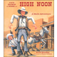 Cut Down to Size at High Noon (Math Adventure