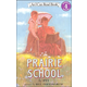Prairie School (I Can Read Level 4)