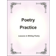 Poetry Practice - Lessons in Writing Poetry