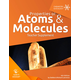 Properties of Atoms and Molecules Teacher Supplement 4th Ed.