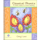 Classical Phonics: Child's Guide to Word Mastery