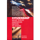 Citizenship: What Every American Needs to Know
