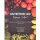 Nutrition 101: Choose Life!