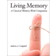 Living Memory: A Classical Memory Work Companion
