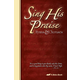 Sing His Praise Hymnal