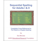 Sequential Spelling for Adults