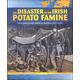 Disaster of the Irish Potato Famine