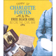 Diary of Charlotte Forten: A Free Black Girl Before the Civil War (First Person Histories)