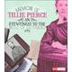 Memoir of Tillie Pierce: Eyewitness to Battle of Gettysburg (First Person Histories)