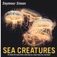 Sea Creatures (Seymour Simon)