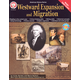 Westward Expansion and Migration (American History Series)