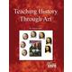 Teaching History Through Art