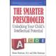 Smarter Preschooler: Unlocking Your Child's Intellectual Potential