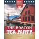 Boston Tea Party (Explore Colonial America)