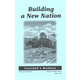 Building a New Nation Teachers Manual