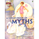 Child's Book of Myths w/ Read-and-Listen CD