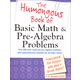 Humongous Book of Basic Math & Pre-Algebra Problems