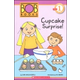 BOB Books: Cupcake Surprise! (Scholastic Reader Level 1)