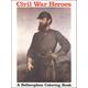 Civil War Heroes Coloring Book