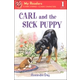 Carl and the Sick Puppy (My Reader Level 1)