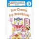 Ice Cream for Breakfast Level 3 (Richard Scarry's Great Big Schoolhouse Readers)