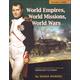 World Empires, World Missions, World Wars Teacher Guide