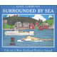 Surrounded By Sea: Life on New England Fishin